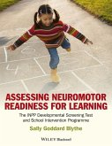 Assessing Neuromotor Readiness for Learning (eBook, ePUB)