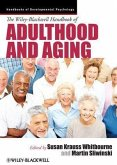 The Wiley-Blackwell Handbook of Adulthood and Aging (eBook, ePUB)