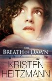 Breath of Dawn (A Rush of Wings Book #3) (eBook, ePUB)
