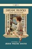 Dream Blocks - Illustrated by Jessie Willcox Smith (eBook, ePUB)