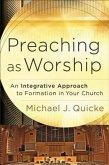 Preaching as Worship (eBook, ePUB)