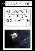 Russisch Videoroulette (eBook, ePUB)