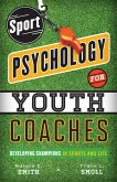 Sport Psychology for Youth Coaches (eBook, ePUB)