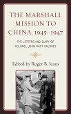 The Marshall Mission to China, 1945-1947 (eBook, ePUB)