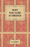 Why You Lose at Bridge (eBook, ePUB)