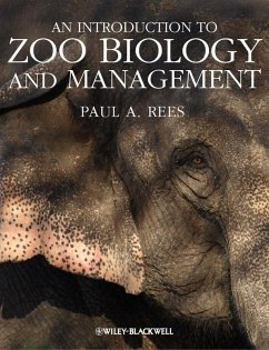 An Introduction to Zoo Biology and Management (eBook, PDF) - Rees, Paul A.
