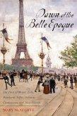Dawn of the Belle Epoque (eBook, ePUB)