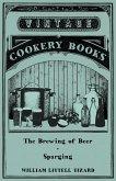 The Brewing of Beer: Sparging (eBook, ePUB)
