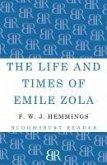 The Life and Times of Emile Zola (eBook, ePUB)