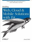 Building Web, Cloud, and Mobile Solutions with F# (eBook, PDF)