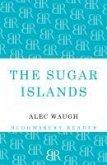The Sugar Islands (eBook, ePUB)