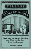 Questions on Barley, Malting and Malt in the Beer Brewing Process (eBook, ePUB)