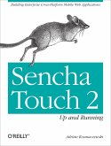 Sencha Touch 2 Up and Running (eBook, ePUB)