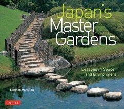 Japan's Master Gardens (eBook, ePUB) - Mansfield, Stephen