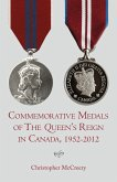 Commemorative Medals of The Queen's Reign in Canada, 1952-2012 (eBook, ePUB)