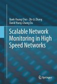 Scalable Network Monitoring in High Speed Networks (eBook, PDF)