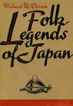 Folk Legends of Japan (eBook, ePUB) - Dorson, Richard M.