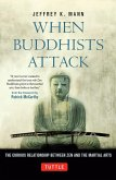 When Buddhists Attack (eBook, ePUB)