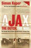 Ajax, the Dutch, the War (eBook, ePUB)