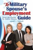 The Military Spouse's Employment Guide (eBook, ePUB)