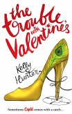 The Trouble with Valentine's (The Bennett Family) (eBook, ePUB)