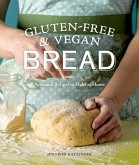 Gluten-Free & Vegan Bread (eBook, ePUB)