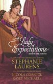 A Lady of Expectations and Other Stories: A Lady Of Expectations / The Secrets of a Courtesan / How to Woo a Spinster (eBook, ePUB)