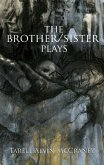 The Brother/Sister Plays (eBook, ePUB)
