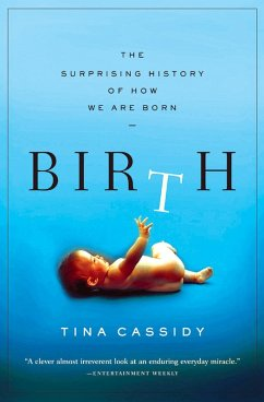 Birth (eBook, ePUB) - Cassidy, Tina