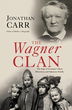 The Wagner Clan (eBook, ePUB) - Carr, Jonathan
