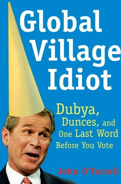 Global Village Idiot (eBook, ePUB)