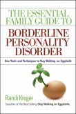 The Essential Family Guide to Borderline Personality Disorder (eBook, ePUB)