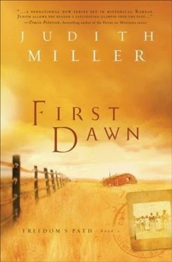 First Dawn (Freedom's Path Book #1) (eBook, ePUB) - Miller, Judith