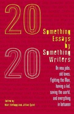 Twentysomething Essays by Twentysomething Writers (eBook, ePUB)