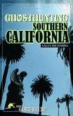Ghosthunting Southern California (eBook, ePUB)
