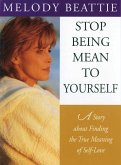 Stop Being Mean to Yourself (eBook, ePUB)