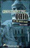 Ghosthunting Ohio: On the Road Again (eBook, ePUB)