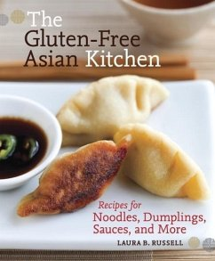 The Gluten-Free Asian Kitchen (eBook, ePUB) - Russell, Laura B.