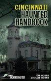 Cincinnati Haunted Handbook (eBook, ePUB)