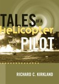 Tales of a Helicopter Pilot (eBook, ePUB)