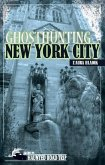 Ghosthunting New York City (eBook, ePUB)