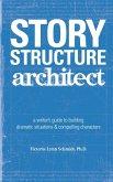 Story Structure Architect (eBook, ePUB)