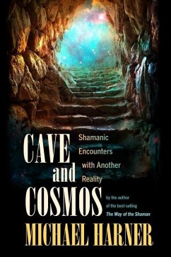 Cave and Cosmos (eBook, ePUB) - Harner, Michael