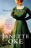 When Breaks the Dawn (Canadian West Book #3) (eBook, ePUB)