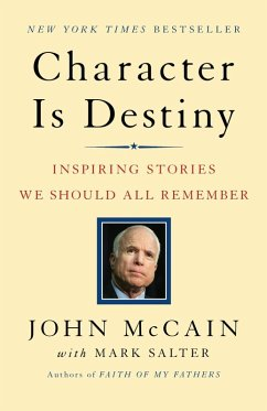 Character Is Destiny (eBook, ePUB) - Salter, Mark; Mccain, John