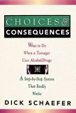 Choices and Consequences (eBook, ePUB)