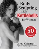 Body Sculpting with Kettlebells for Women (eBook, ePUB)