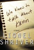 We Need to Talk About Kevin (eBook, ePUB)