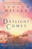 Daylight Comes (Freedom's Path Book #3) (eBook, ePUB)