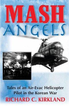 MASH Angels (eBook, ePUB) - Kirkland, Richard C.